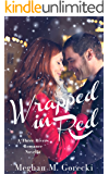Wrapped in Red: A Three Rivers Romance Novella