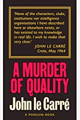 A Murder of Quality (George Smiley Series Book 2) Kindle Edition