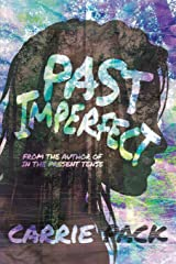 Past Imperfect (In the Present Tense) Paperback