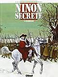 Ninon secrète, tome 4 : Escarmouches