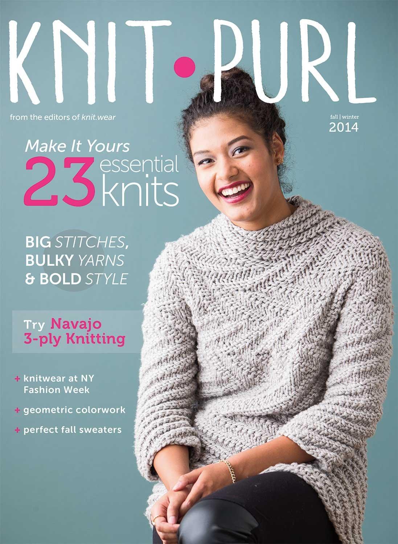 Read Online Knit Purl Magazine (Fall/Winter 2014) pdf