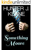 Something Moore (Forever Moore Book 1)