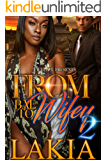 From Bae To Wifey 2: The Finale