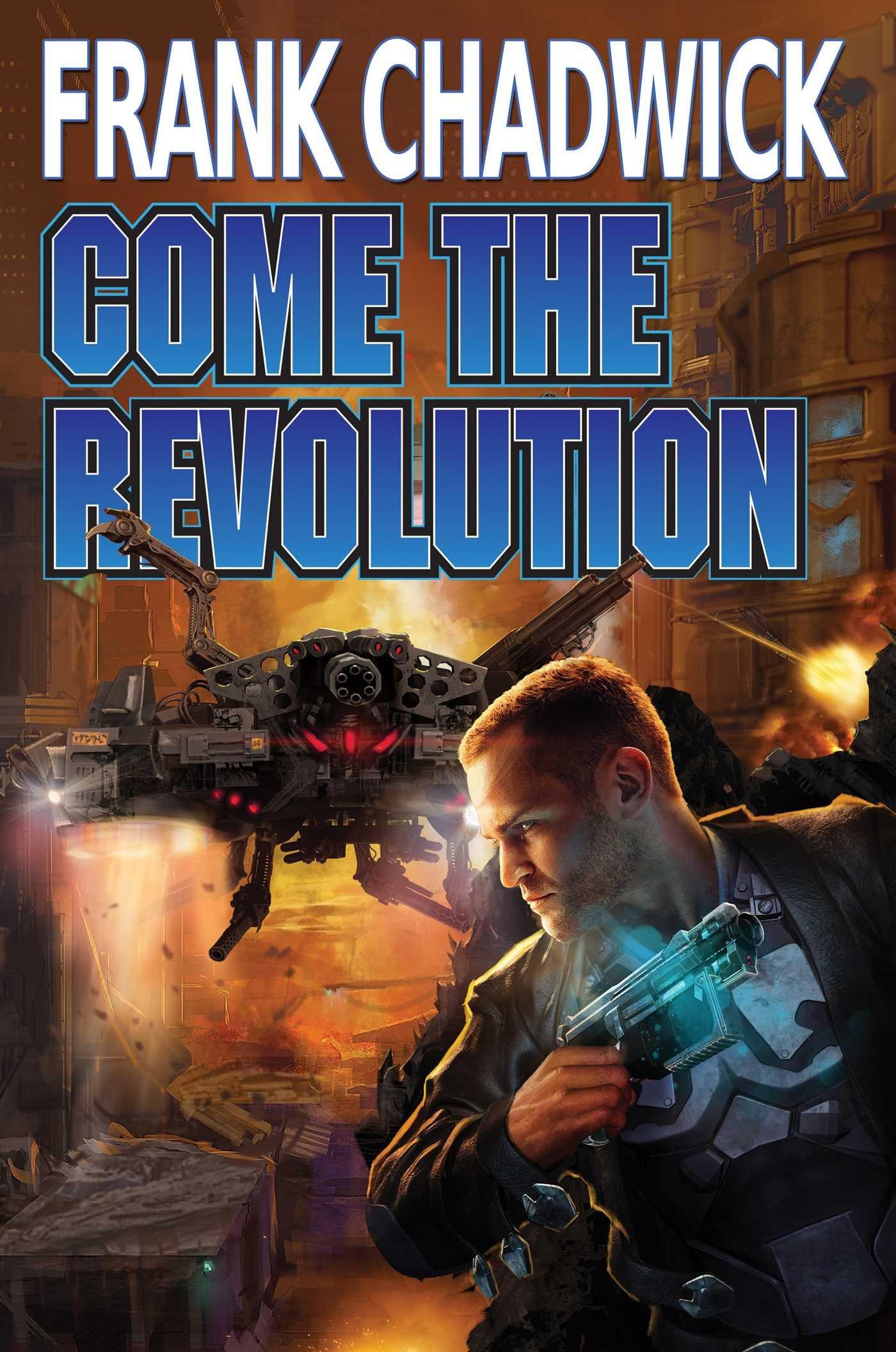 Read Online Come the Revolution PDF