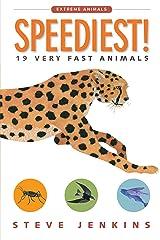 Speediest!: 19 Very Fast Animals (Extreme Animals) Kindle Edition