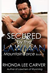 Secured by the Lawman (Mountain Force Book 2) Kindle Edition