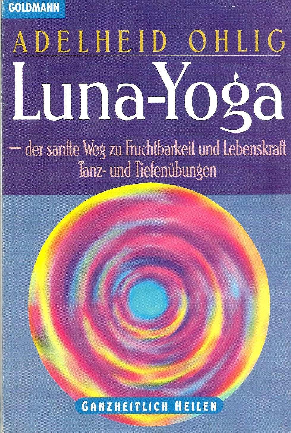 Luna Yoga: Amazon.es: Adelheid Ohlig: Libros en idiomas ...