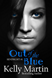Hindsight: Out of the Blue (#1)