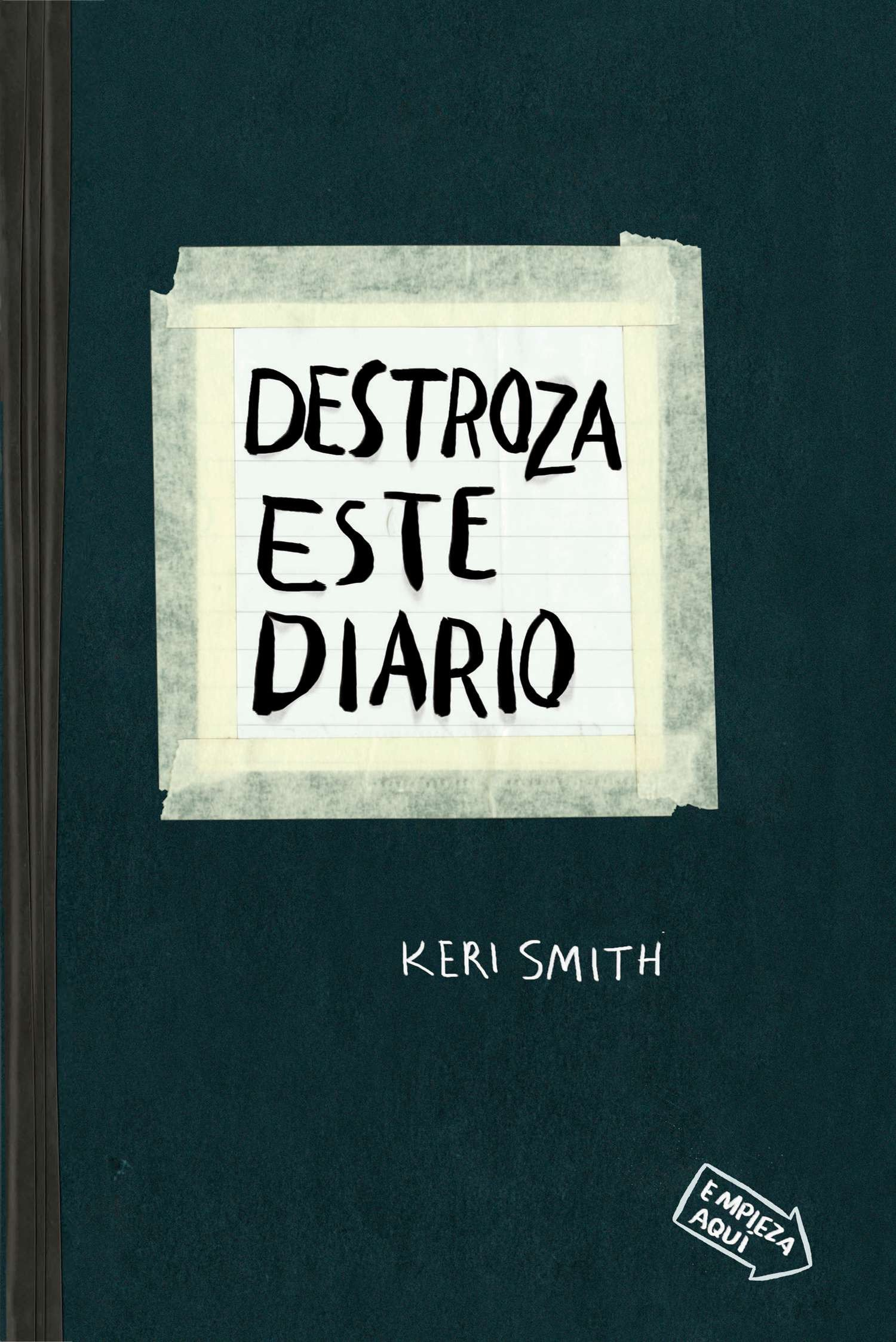 SPA-DESTROZA ESTE DIARIO: Amazon.es: Smith, Keri: Libros