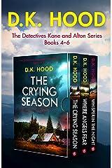 The Detectives Kane and Alton Series: Books 4–6 Kindle Edition