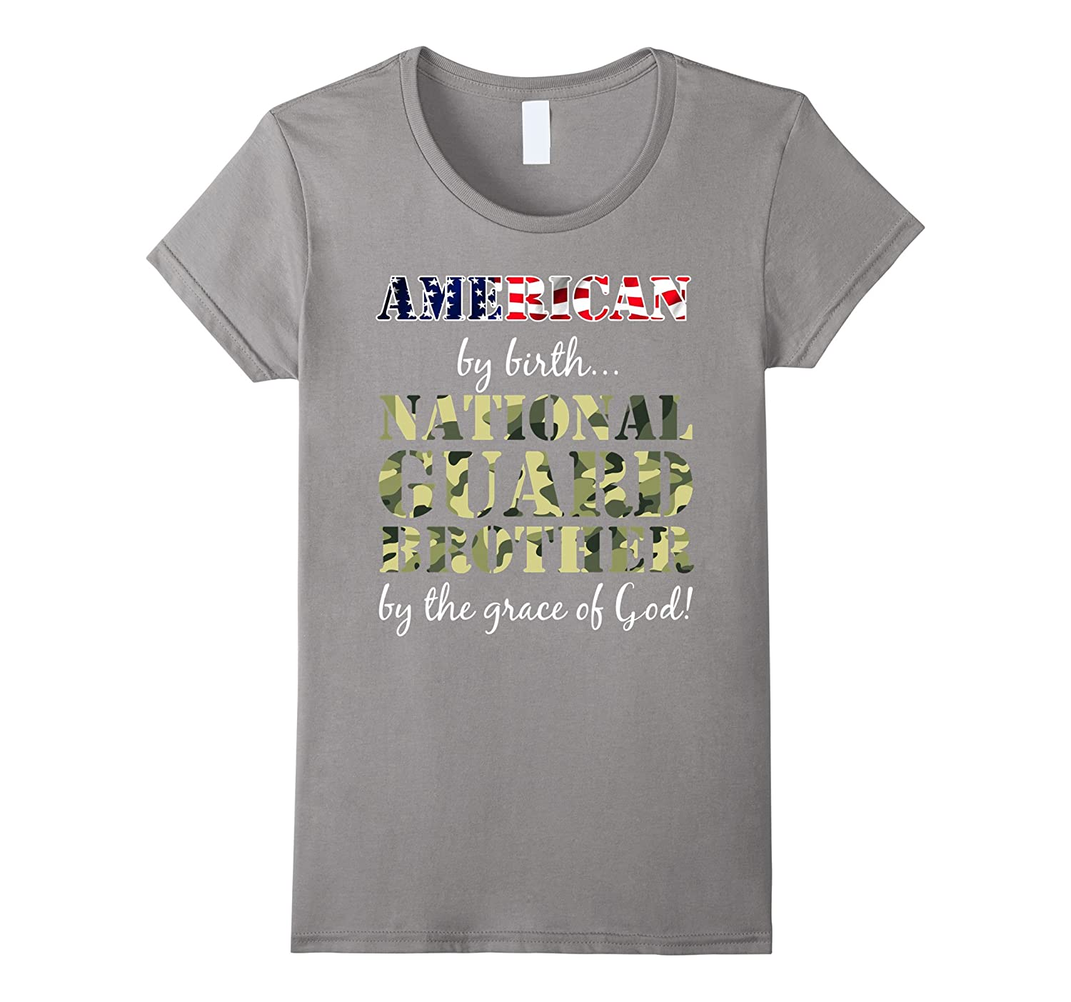 American By Birth National Guard Brother Grace of God Shirt