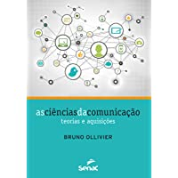 As ciências da comunicação : Teorias e aquisições