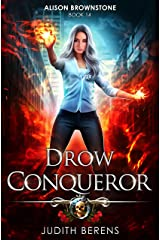 Drow Conqueror: An Urban Fantasy Action Adventure (Alison Brownstone Book 14) Kindle Edition