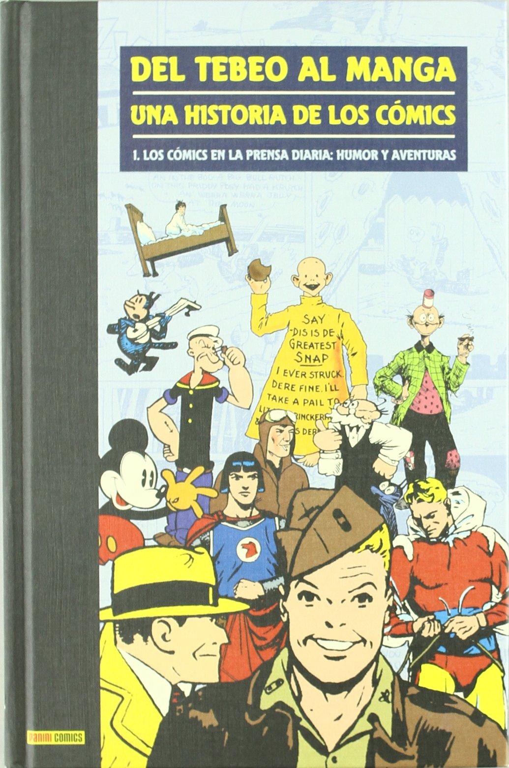 Del Tebeo Al Manga. Una Historia De Los Cómics 1. Los Cómics En La ...