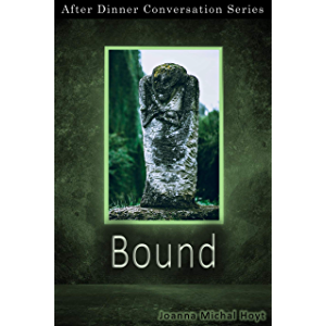 Bound: After Dinner Conversation Short Story Series