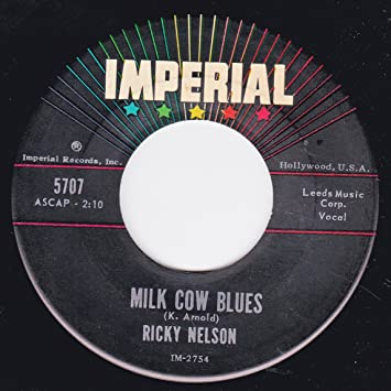 """Nelson, Ricky - Milk Cow Blues/You Are The Only One (7""""/45 rpm ..."""