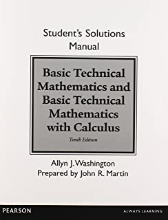 Basic technical mathematics 10th edition allyn j washington student solutions manual for basic technical mathematics and basic technical mathematics with calculus fandeluxe Choice Image