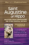 Saint Augustine of Hippo: Selections from Confessions and Other Essential Writings--annotated & Explained (Skylight Illuminations Series)