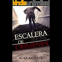 ESCALERA DE CRÍMENES: La inesperada continuación de PÓKER DE ASESINATOS (THRILLER KILLER CARDS nº 2)