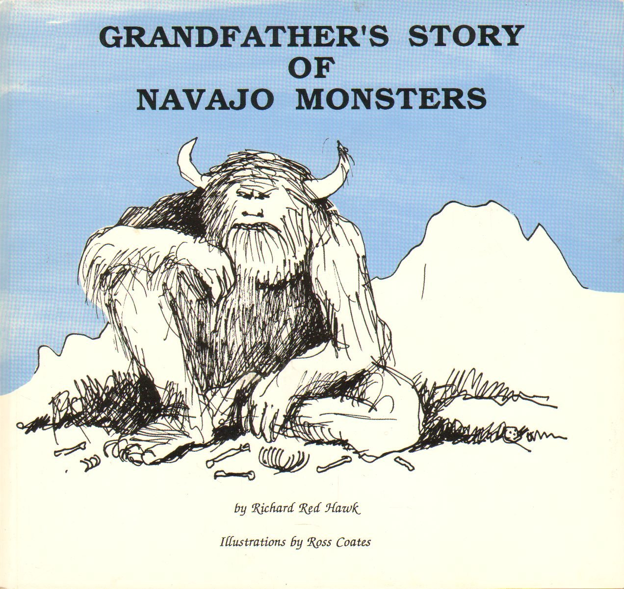 Grandfathers Story of Navajo Monsters