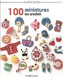 100 miniatures au crochet