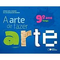 A Arte de Fazer Arte. 9º Ano
