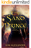 The Sand Prince: An Epic Fantasy Novel (The Demon Door Book 1)