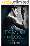 Demon You Love (Lost Boys Book 2)