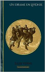 Un drame en Livonie: Edition illustrée (Voyages extraordinaires t. 59) (French Edition)