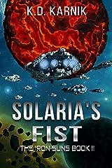 Solaria's Fist (The Iron Suns Book 2) Kindle Edition