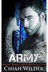 ARMY: Night Rebels Motorcycle Club (Night Rebels MC Romance Book 7) Kindle Edition