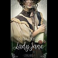 Os Diários de Lady Jane (Os Quatro Amores Livro 3)