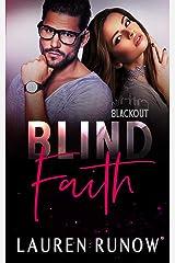 Blind Faith (Blackout Series) Kindle Edition