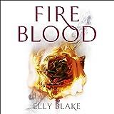 Fireblood: The Frostblood Saga, Book 2