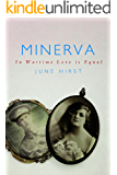 Minerva (In Wartime Love is Equal)