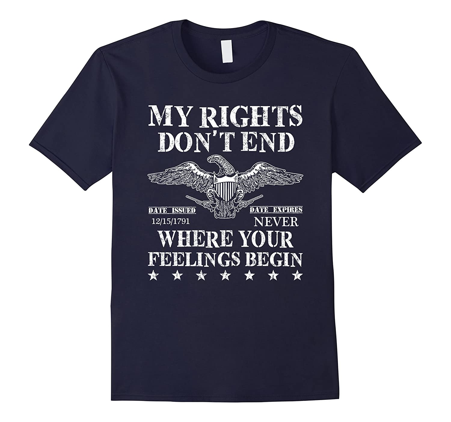 My Rights Don't End Where Your Feelings Begin T-Shirt-FL