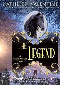 The Legend: A Marienstadt Story (Marienstadt Stories Book 4)