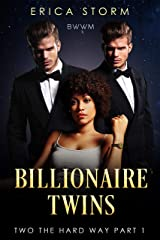 Billionaire Twins: Two the Hard Way (Part 1): Two the Hard Way Kindle Edition