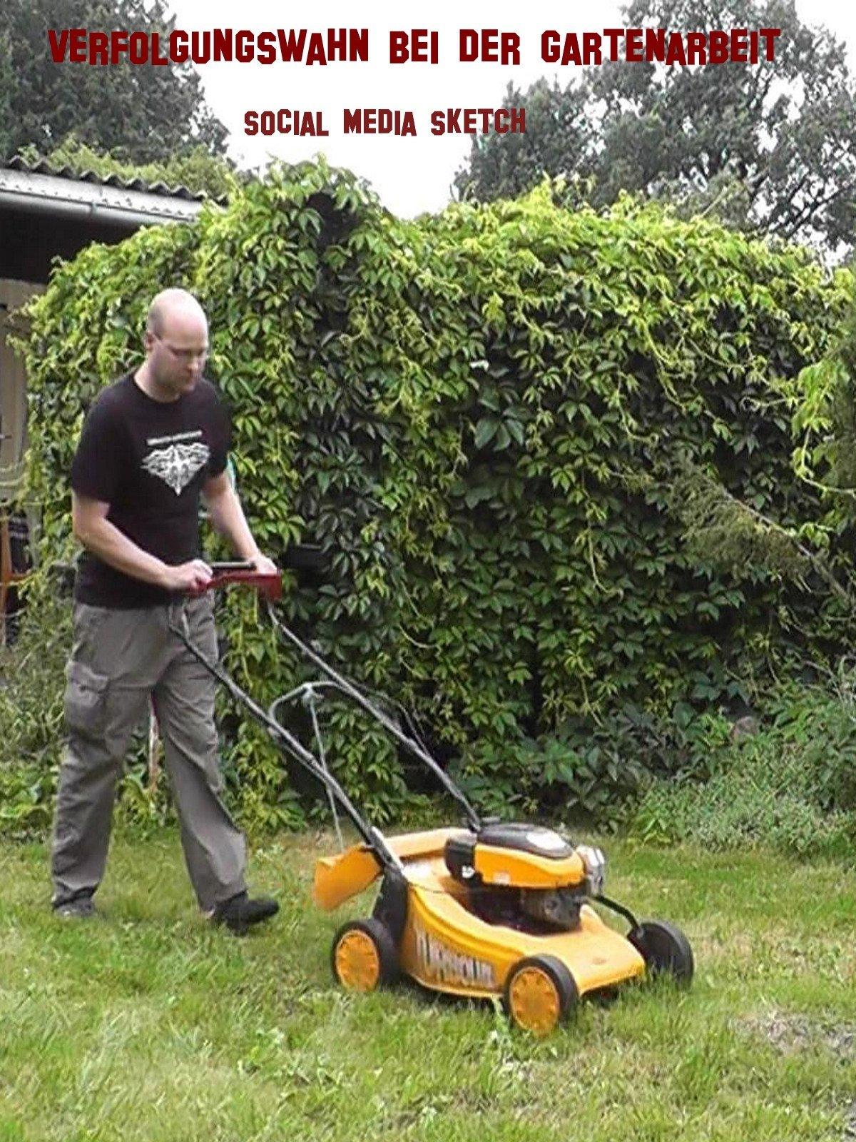 Verfolgungswahn bei der Gartenarbeit - Der Social Media Sketch on Amazon Prime Video UK