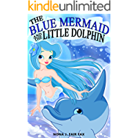 The Blue Mermaid and The Little Dolphin