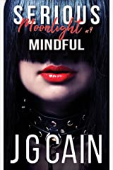 Mindful: Serious Moonlight 9 Kindle Edition