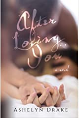 After Loving You Kindle Edition
