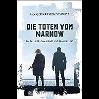 Die Toten von Marnow: Ein Fall für Lona Mendt und Frank Elling (German Edition)