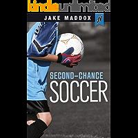 Second-Chance Soccer (Jake Maddox JV)