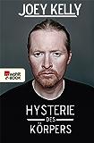Hysterie des Körpers: Der Lauf meines Lebens