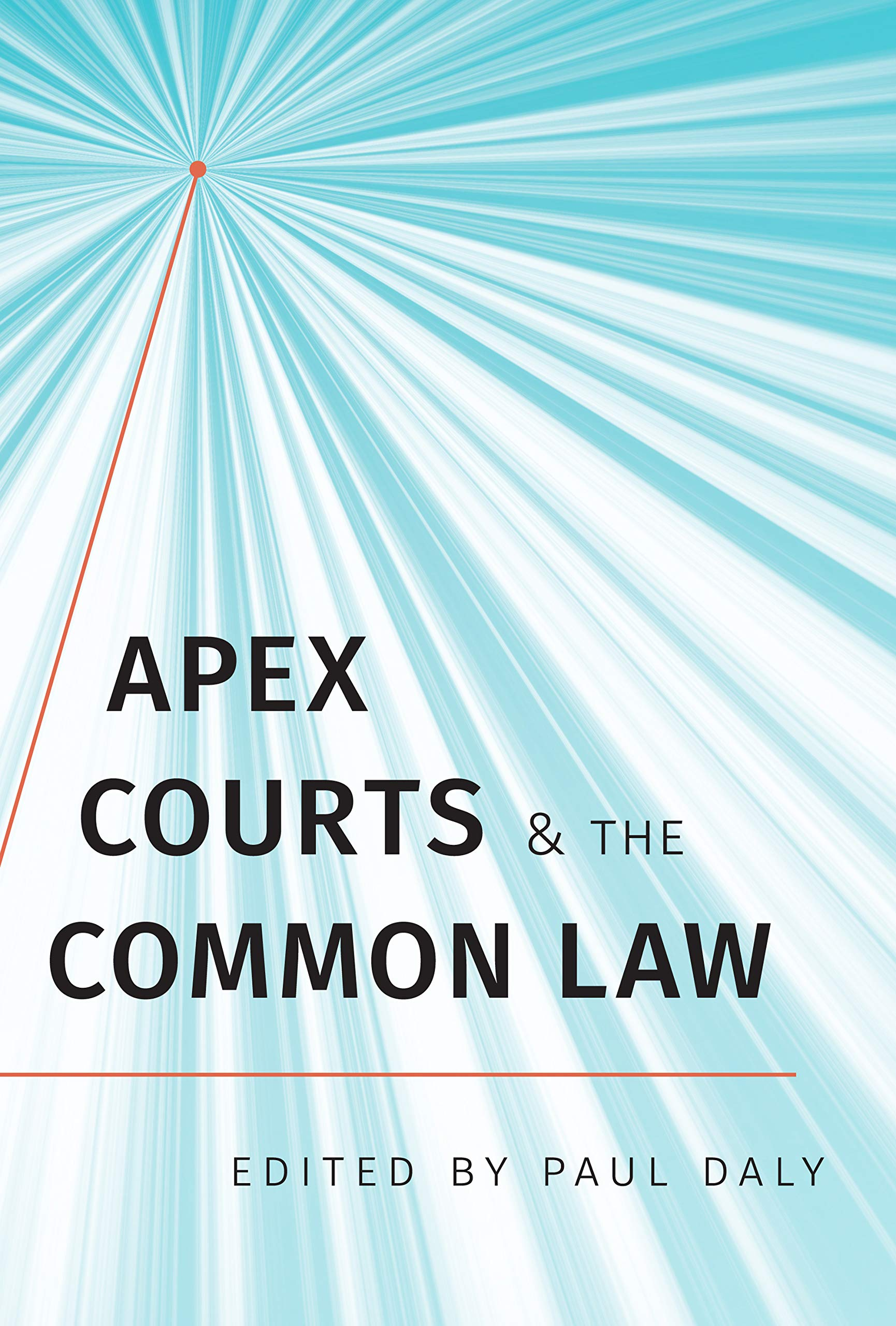 Apex Courts and the Common Law