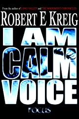 I Am Calm Voice Kindle Edition