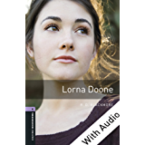 Lorna Doone - With Audio Level 4 Oxford Bookworms Library: 1400 Headwords