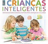 Crianças Inteligentes (Jogos Inteligentes Livro 5)