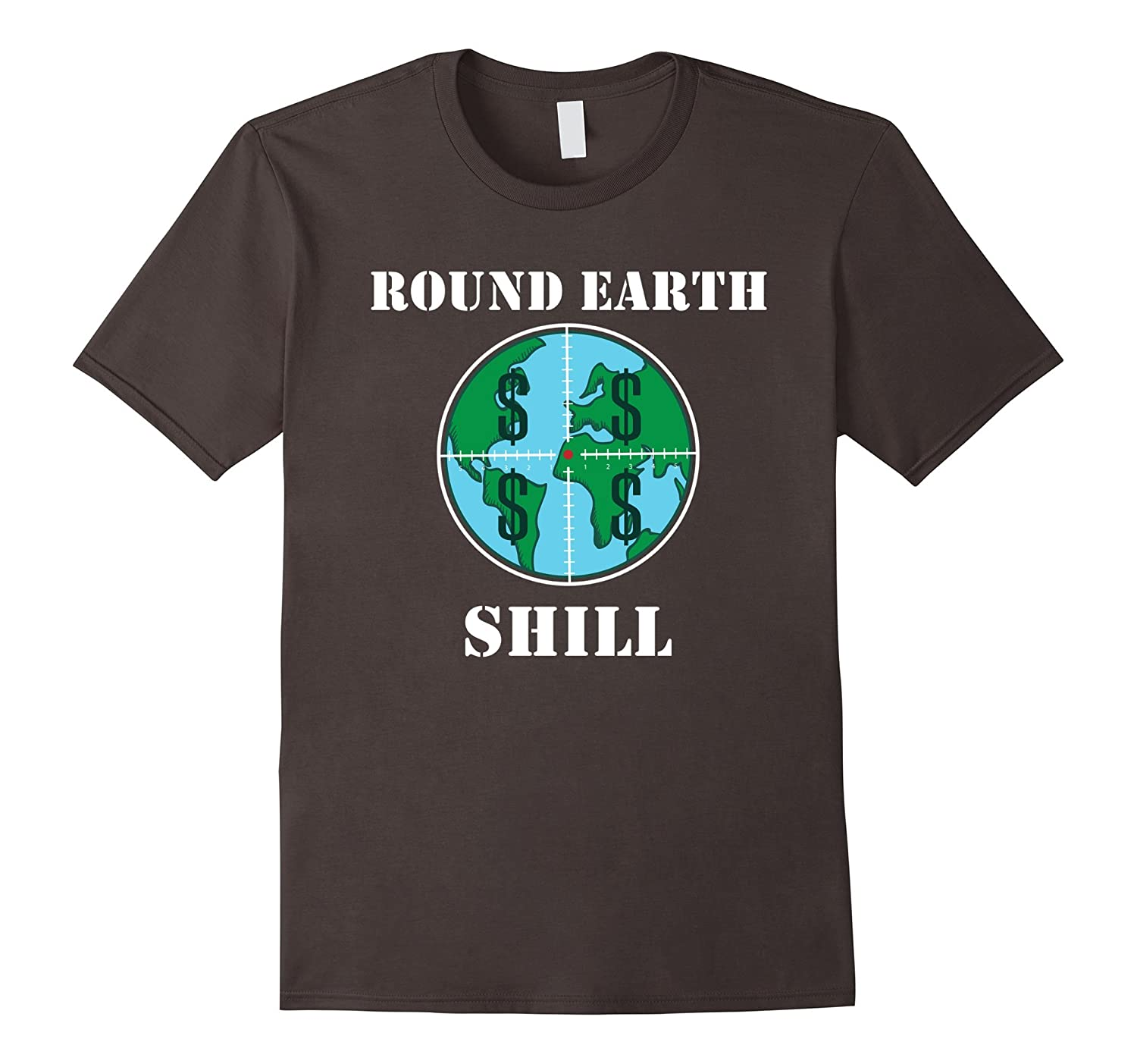Round Earth Shill – Funny Earth T-Shirt